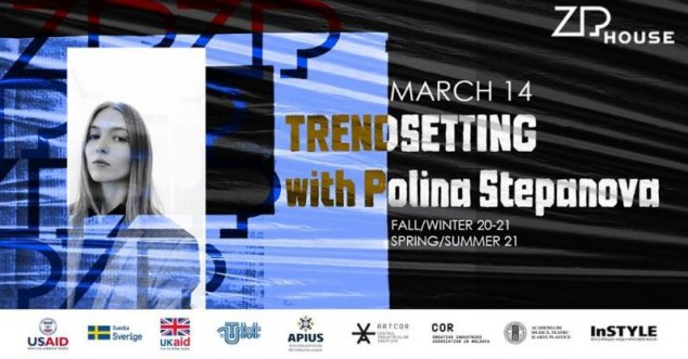 ZIPhouse și Artcor te invită la o nouă ediție de Trendsetting Event cu Polina Stepanova